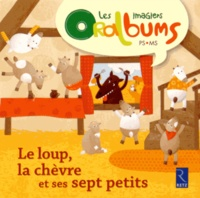 Chantal Tartare-Serrat et Coralie Saudo - Le loup, la chèvre et ses sept petits.