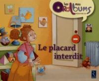 Chantal Tartare-Serrat et Laurence Cleyet-Merle - Le placard interdit - Pack de 5 exemplaires.