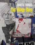 Chantal Thomas - East Village Blues.