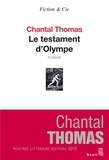 Chantal Thomas - Le testament d'Olympe.