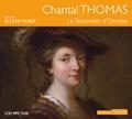 Chantal Thomas - Le Testament d'Olympe. 1 CD audio MP3