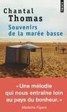 Chantal Thomas - Souvenirs de la marée basse.