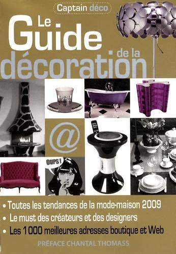 Chantal Thomass - Le Guide de la décoration - Toutes les tendances de la mode-maison, 1000 adresses boutiques et web.