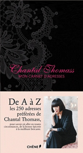 Chantal Thomass - Mon carnet d'adresses.