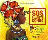Chantal Tombu et Jean-Claude Mpo Lofenia - SOS Planète Congo - Contes de la Forêt et de Dame la Lune pour les Bana Congo et leurs parents.