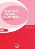 Chantal Tourelle-Randon et Xavier Picard - Organisation et gestion de l'entreprise Epreuve 3 du DECF - Enoncés.