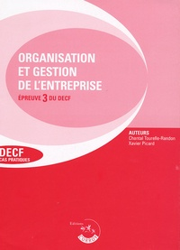Organisation et gestion de l'entreprise Epreuve 3 du DECF- Enoncés - Chantal Tourelle-Randon |