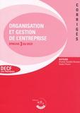 Chantal Tourelle-Randon et Xavier Picard - Organisation et gestion de l'entreprise Epreuve 3 du DECF - Corrigés.