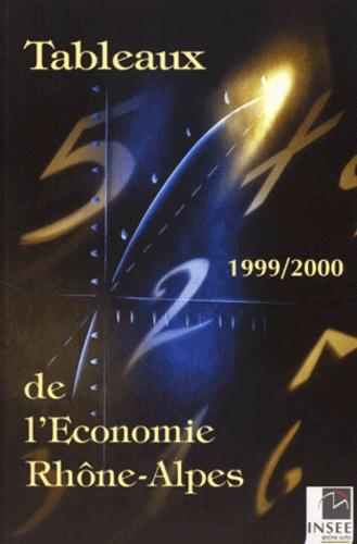 Chantal Trupel et  Collectif - TABLEAUX DE L'ECONOMIE RHONE-ALPES 1999-2000.