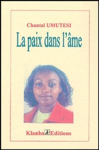 Chantal Umutesi - La paix dans l'âme.