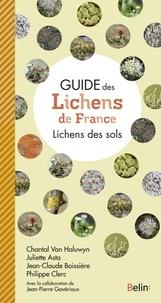 Chantal Van Haluwyn et Juliette Asta - Guide des Lichens de France - Lichens des sols.