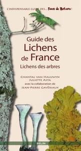 Chantal Van Haluwyn et Juliette Asta - Guide des lichens de France. Lichens des arbres.