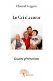 Chantal Zeggane - Le cri du coeur.