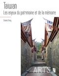 Chantal Zheng - Taiwan - Les enjeux du patrimoine et de la mémoire.