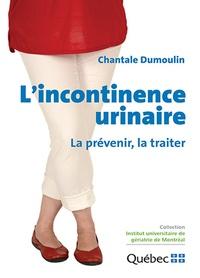 Lincontinence urinaire - La prévenir, la traiter.pdf