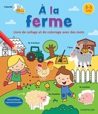 Alixetmika.fr A la ferme - Livre de collage et de coloriage avec des mots Image