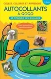 Chantecler - Autocollants à gogo - Je connais les animaux (3-5 ans).