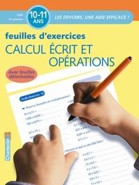 Chantecler - Calcul écrit et opérations - Feuilles d'exercices 10-11 ans.