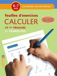 Chantecler - Calculer CP 6-7 ans - Feuilles d'exercices 2e trimestre.