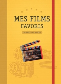 Chantecler - Carnet de notes - Mes films favoris.