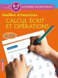 Chantecler - Feuilles d'exercices: Calcul écrit et opérations.