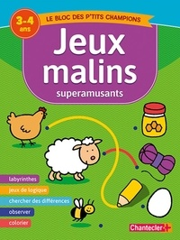 Chantecler - Jeux malins superamusants - 3-4 ans.