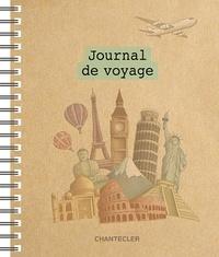 Journal de voyage -  Chantecler |