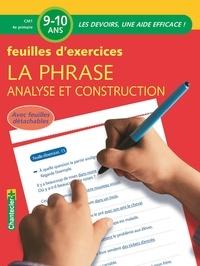 Chantecler - La phrase, analyse et construction - Feuilles d'exercices 9-10 ans.