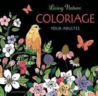 Téléchargements ebook pour ipod touch Living Nature  - Coloriage pour adultes en francais