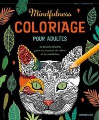 Chantecler - Mindfulness - Coloriage pour adultes - 32 dessins détaillés pour un moment de calme et de méditation.
