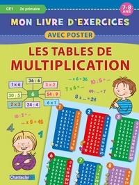 Chantecler - Mon livre d'exercices avec poster - Les tables de multiplication.