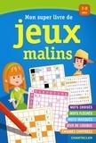 Chantecler - Mon super livre de jeux malins - 7-9 ans.
