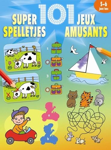 Chantecler - Super 101 jeux amusants - 5-6 ans.