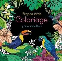 Chantecler - Tropical birds.
