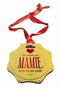 Une éedaille pour mamie car tu es la plus gentille.pdf