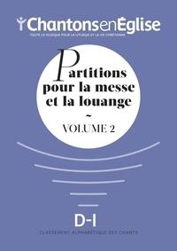 Chantons en Eglise - Partitions pour la messe et la louange - Volume 2.