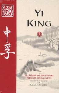 Yi King- Le célèbre art divinatoire présenté sur 64 cartes - Chao-Hsiu Chen |