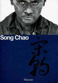 Chao Song - Song Chao - Portraits de Mineurs.