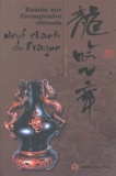 Chaoying Durand- Sun et  Collectif - Essais sur l'imaginaire chinois - Neuf Chants du Dragon.