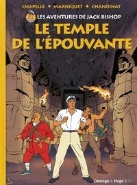 Chapelle et Frédéric Marniquet - Les aventures de Jack Bishop Tome 1 : Le temple de l'épouvante.