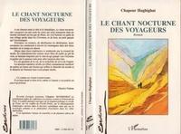 Chapour Haghighat - Le chant nocturne des voyageurs.