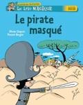 Chapuis et Vincent Bergier - Le trio magique  : Le pirate masqué.