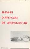 Chapus et  Dandouau - Manuel d'Histoire de Madagascar - À l'usage des écoles de la République.