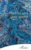 Charalambos P. Lipsos - Ombres sous une ombre - poèmes.