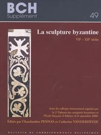 Charalambos Pennas et Catherine Vanderheyde - La sculpture byzantine - VIIe-XIIe siècles.