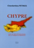 Charalambos Petinos - Chypre face au néo-ottomanisme de la Turquie d'Erdogan.