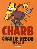 Charb - Charb - Charlie Hebdo 1992-2015.