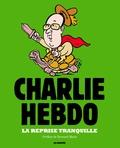 Charb - Charlie Hebdo : la reprise tranquille.