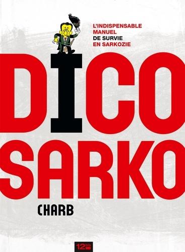 Dico Sarko - 9782331015441 - 6,99 €