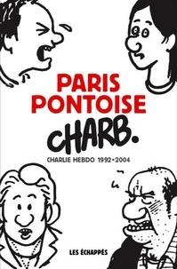 Charb - Paris-Pontoise - Charlie Hebdo 1992-2004.